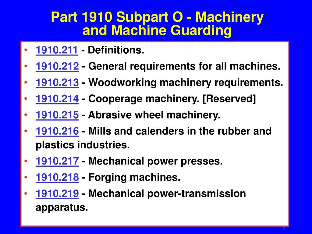 Part 1910 Subpart O - Machinery