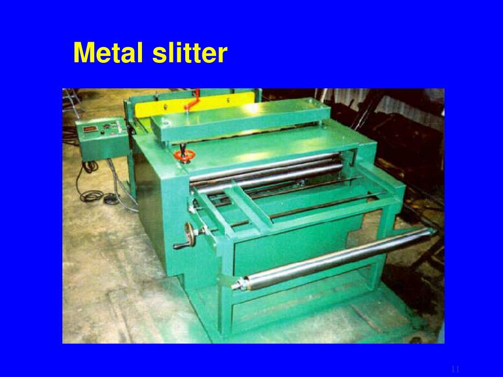 Metal slitter