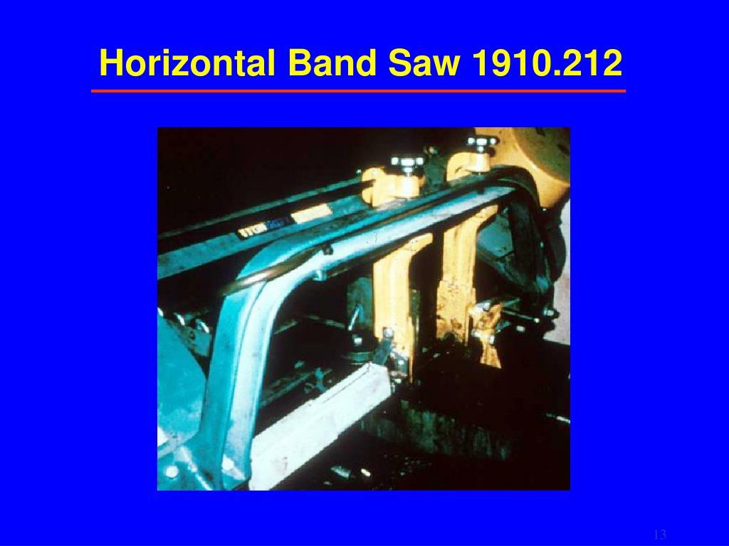 Horizontal Band Saw 1910.212