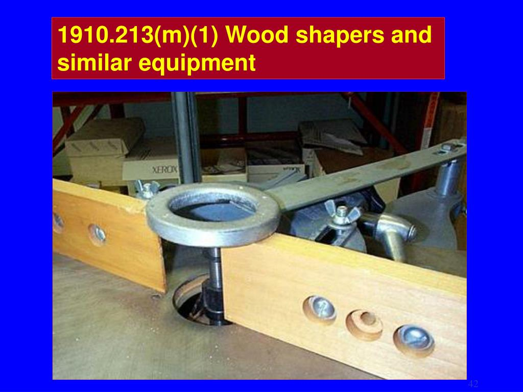 1910.213(m)(1) Wood shapers and