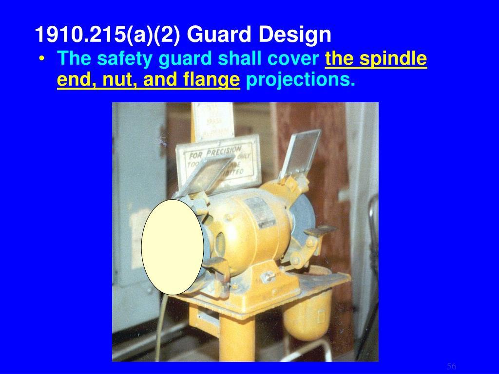 1910.215(a)(2) Guard Design