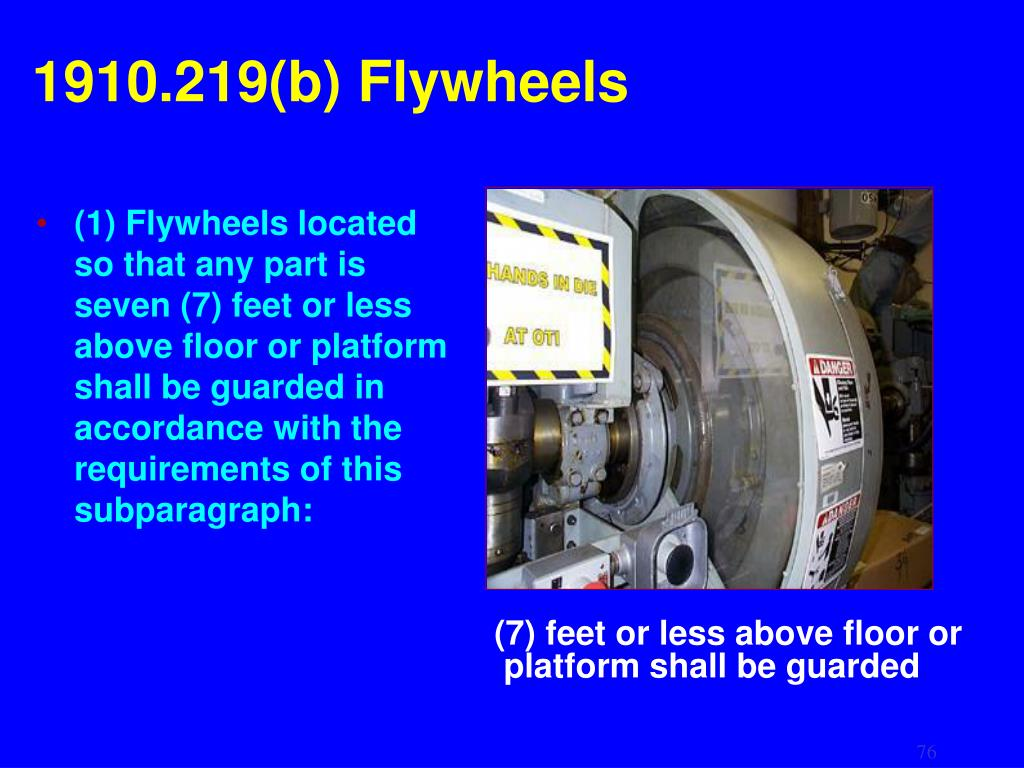 1910.219(b) Flywheels
