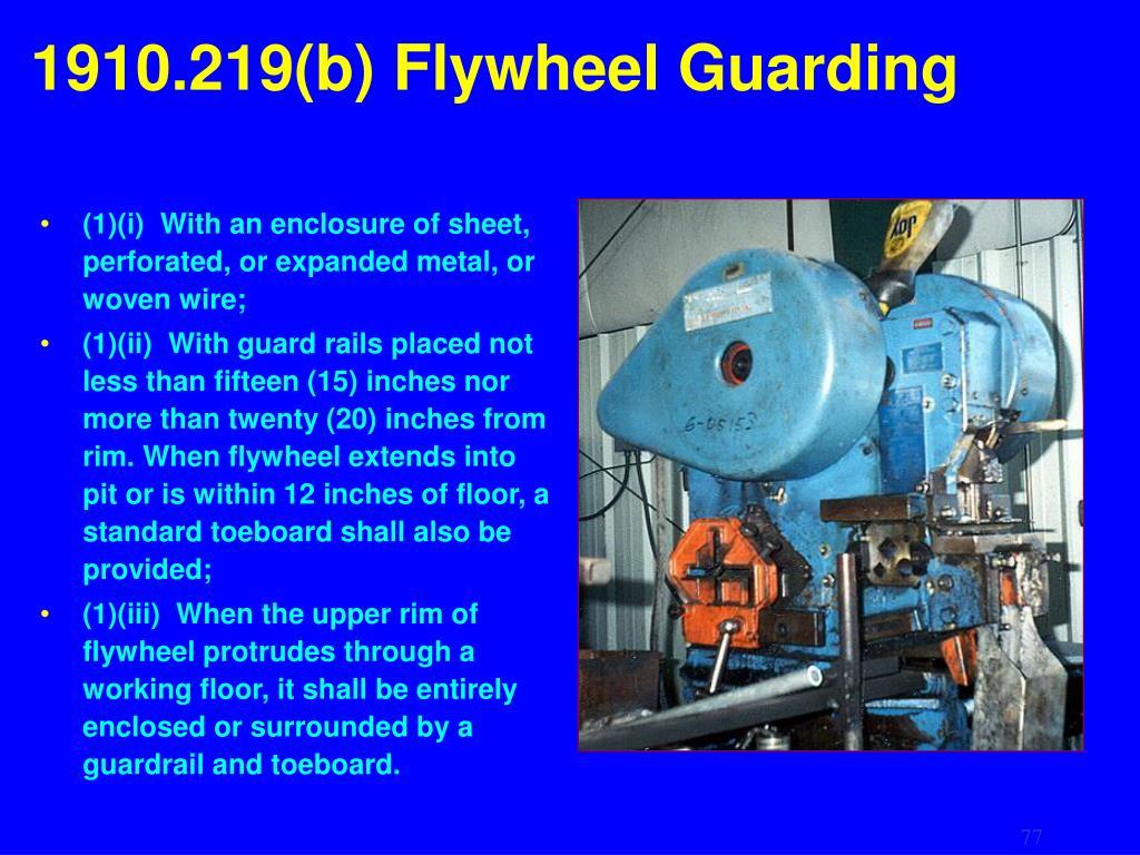 1910.219(b) Flywheel Guarding
