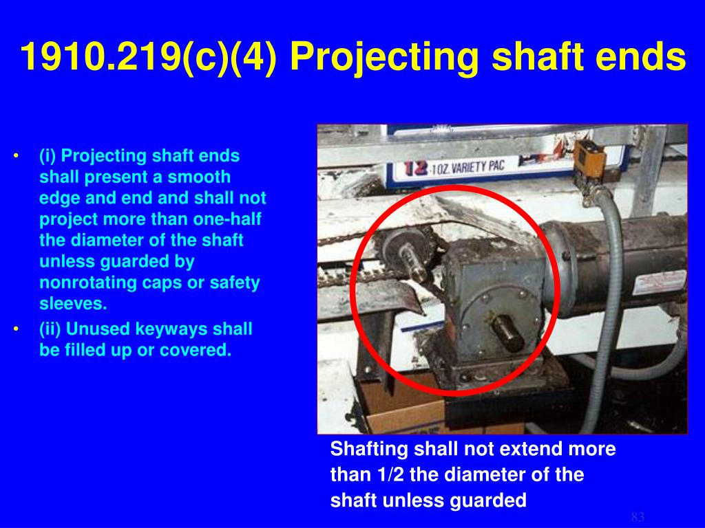 1910.219(c)(4) Projecting shaft ends