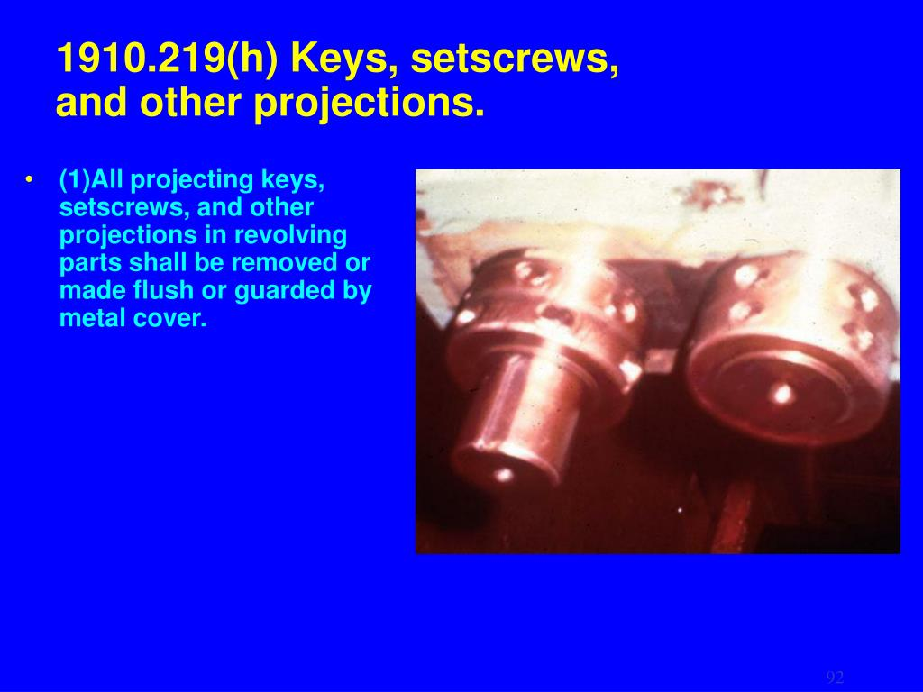 1910.219(h) Keys, setscrews,