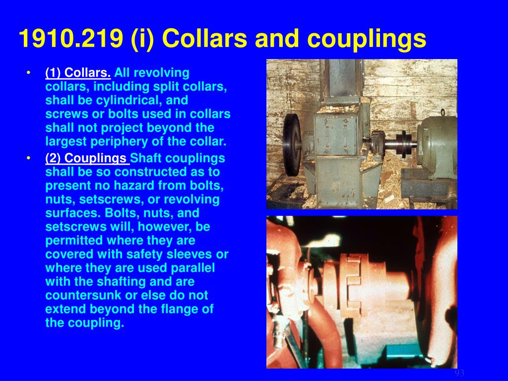 1910.219 (i) Collars and couplings