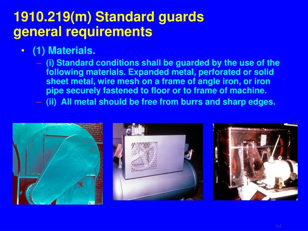 1910.219(m) Standard guards