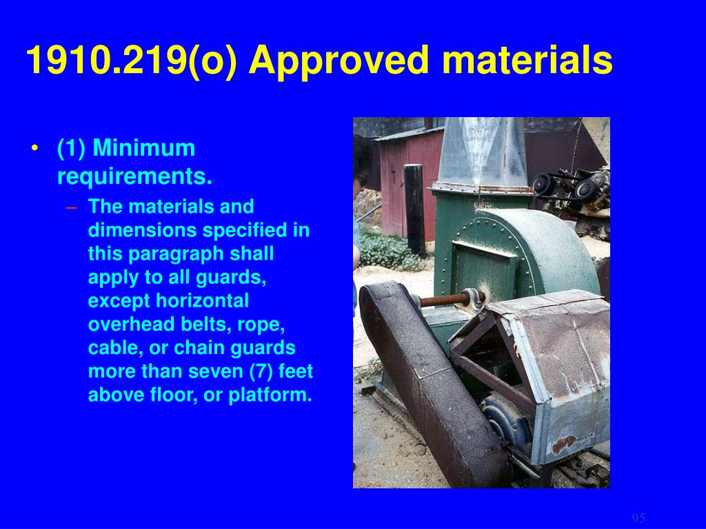 1910.219(o) Approved materials