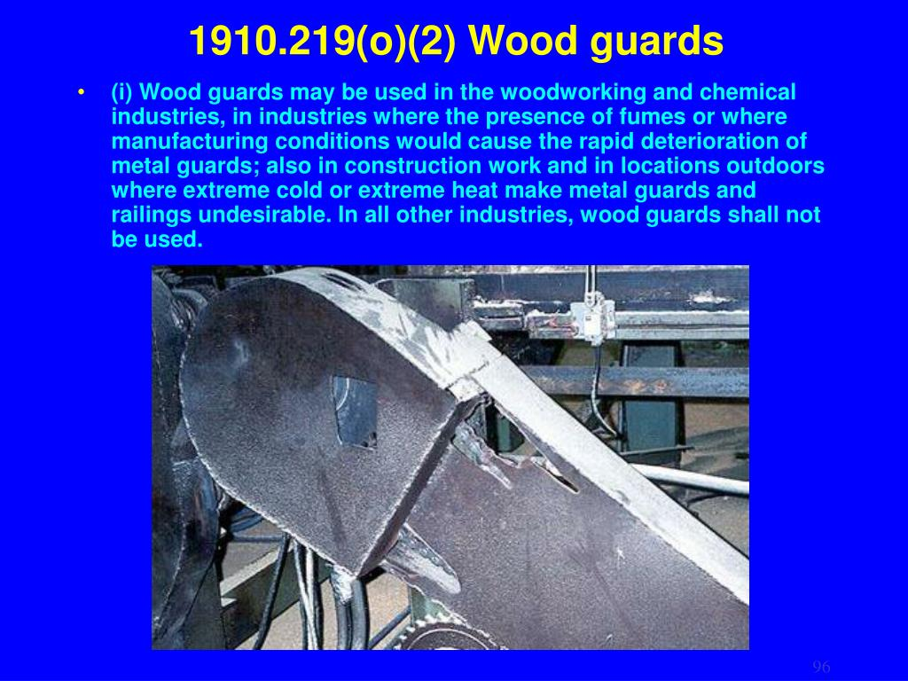 1910.219(o)(2) Wood guards