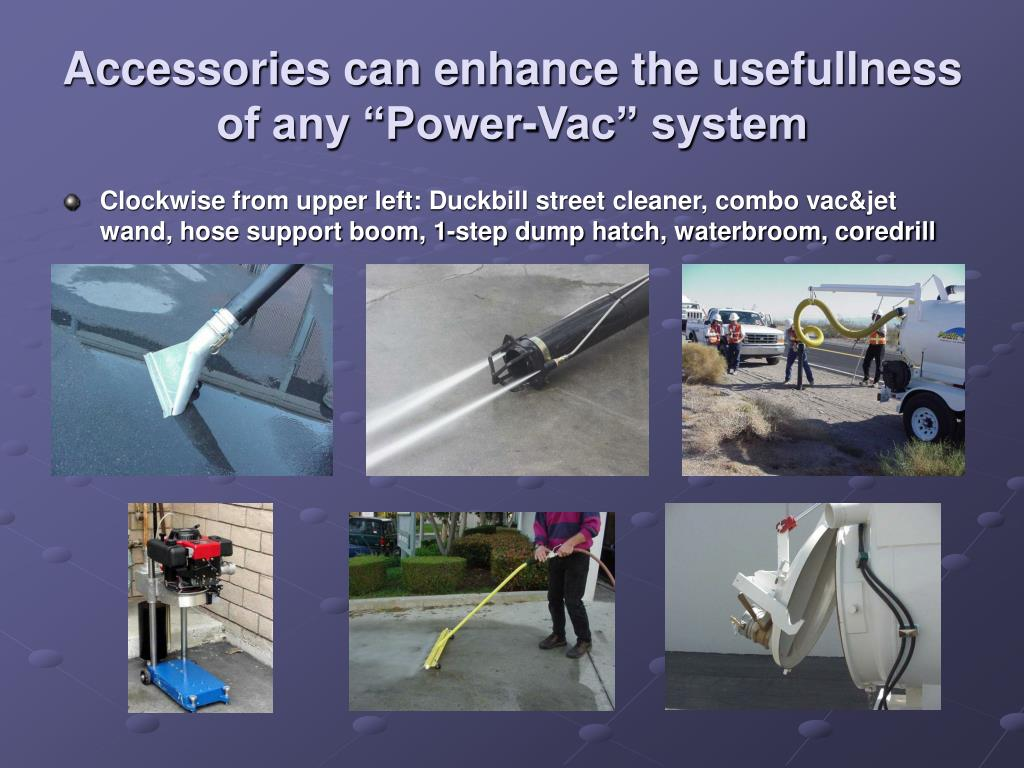 "Accessories can enhance the usefullness of any ""Power-Vac"" system"