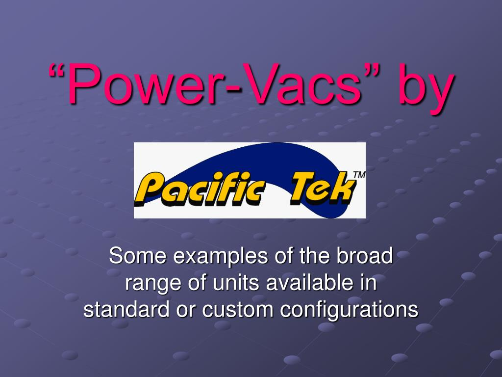 """Power-Vacs"" by"