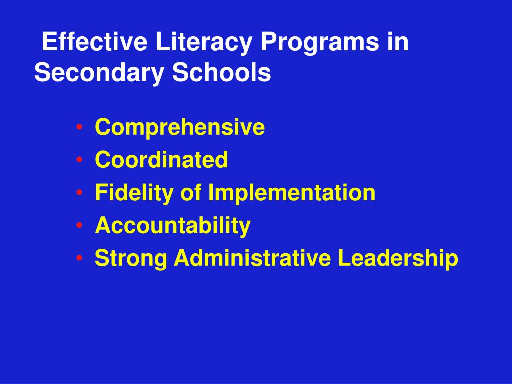 Effective Literacy Programs in Secondary Schools