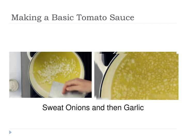 Making a Basic Tomato Sauce