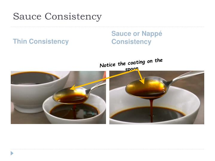 Sauce Consistency