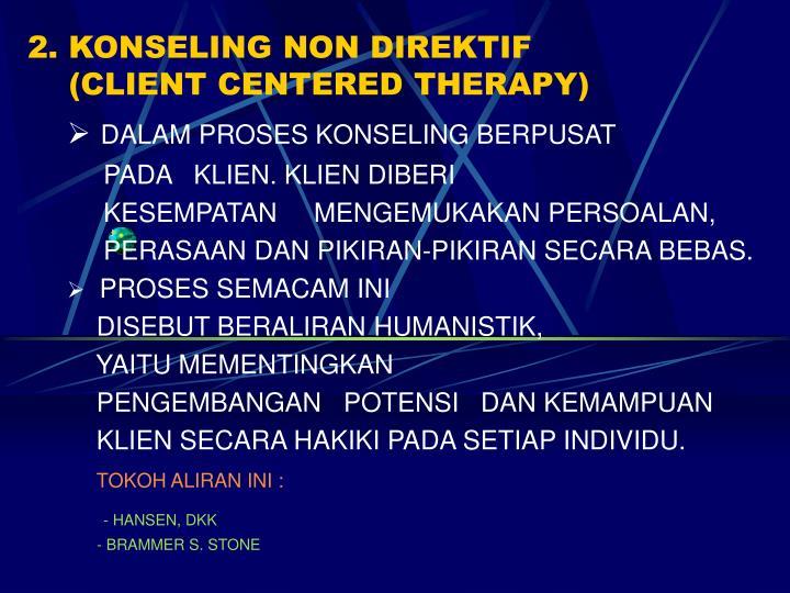 2. KONSELING NON DIREKTIF