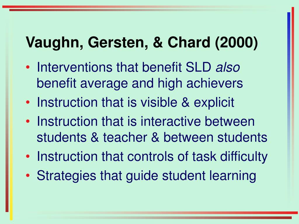 Vaughn, Gersten, & Chard (2000)
