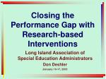 closing the performance gap with research based interventions