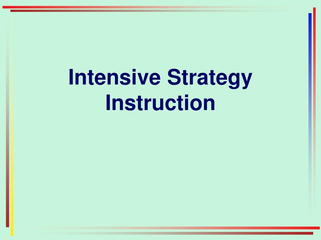 Intensive Strategy Instruction