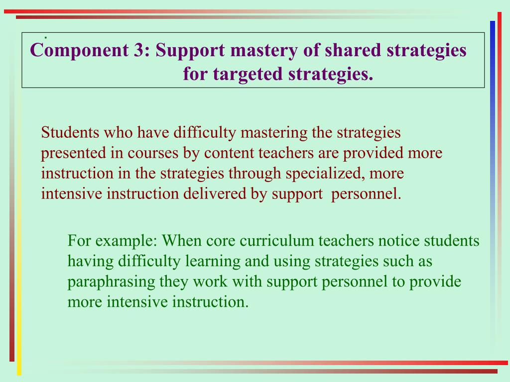 Component 3: Support mastery of shared strategies