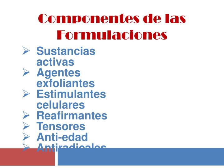 Componentes de las Formulaciones