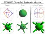 octacusp primary coil configurations include