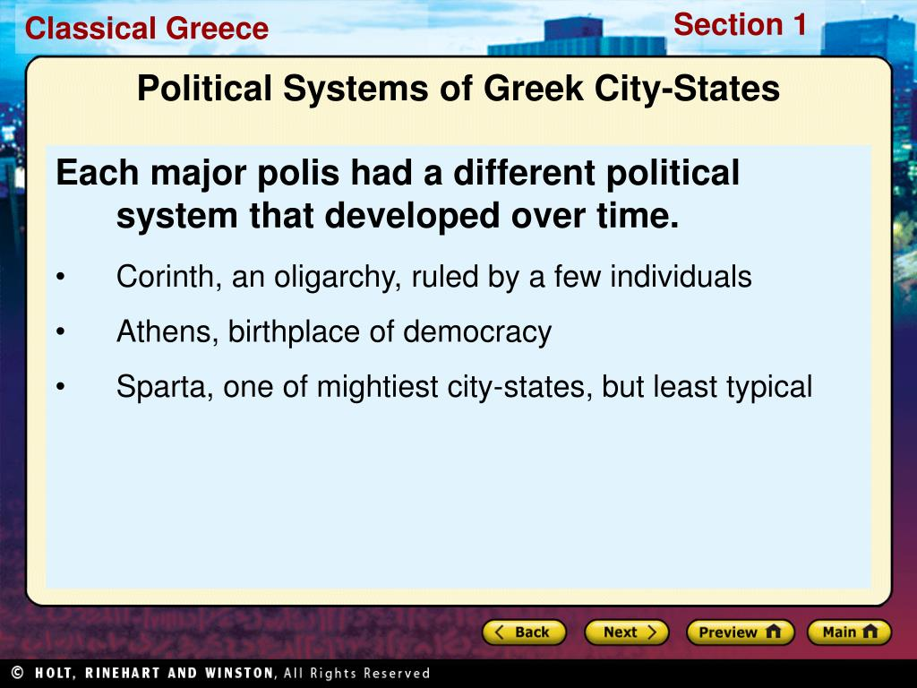 Each major polis had a different political system that developed over time.