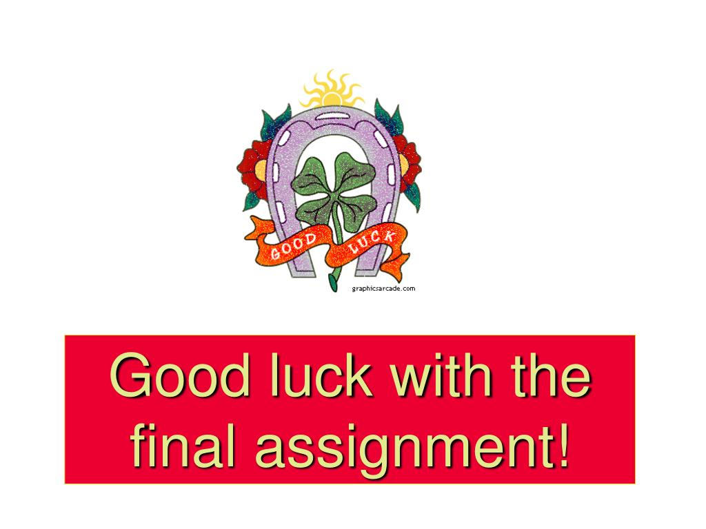 Good luck with the final assignment!