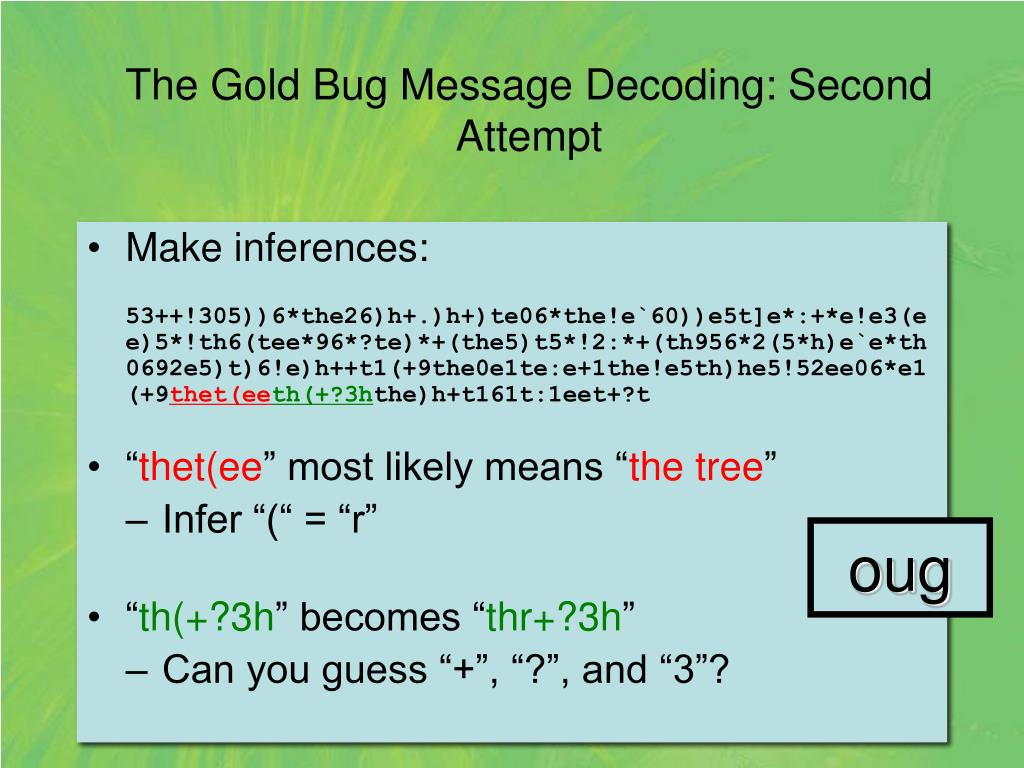 The Gold Bug Message Decoding: Second Attempt