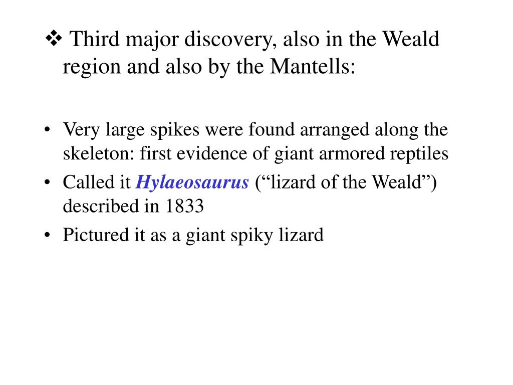 Third major discovery, also in the Weald region and also by the Mantells:
