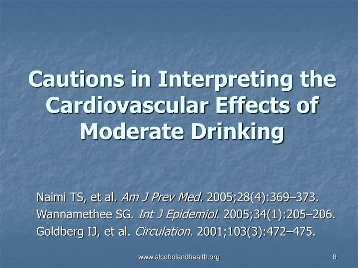 Cautions in Interpreting the Cardiovascular Effects of Moderate Drinking