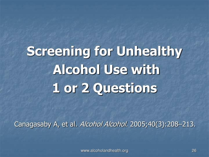 Screening for Unhealthy
