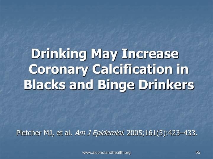Drinking May Increase Coronary Calcification in Blacks and Binge Drinkers