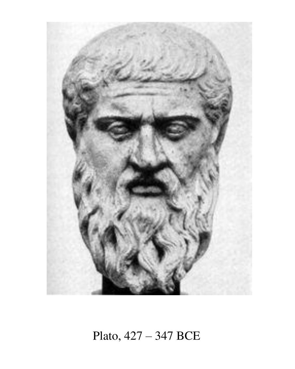 Plato, 427 – 347 BCE