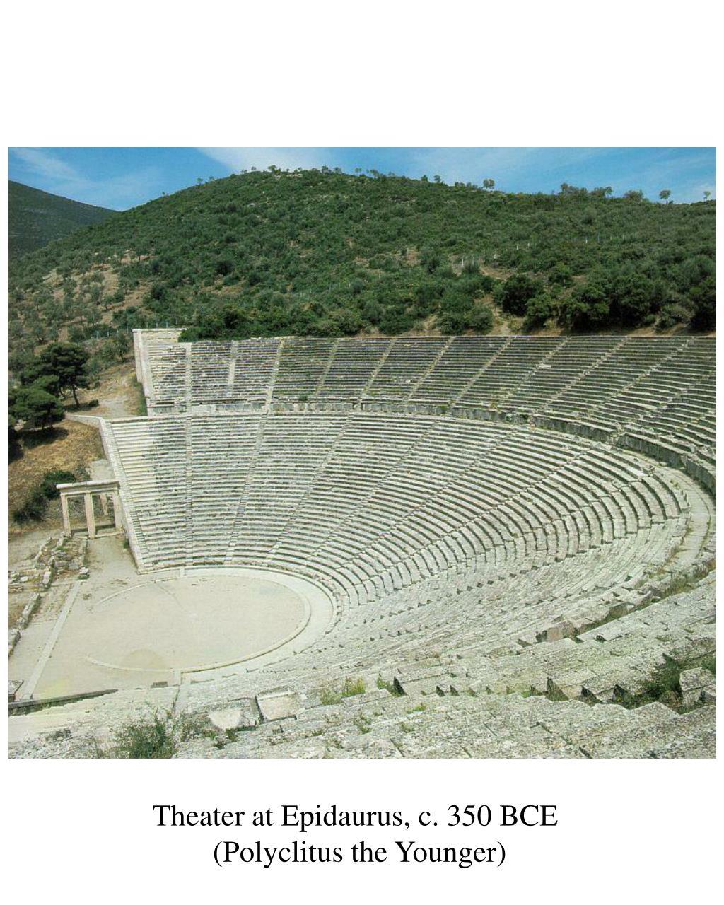 Theater at Epidaurus, c. 350 BCE
