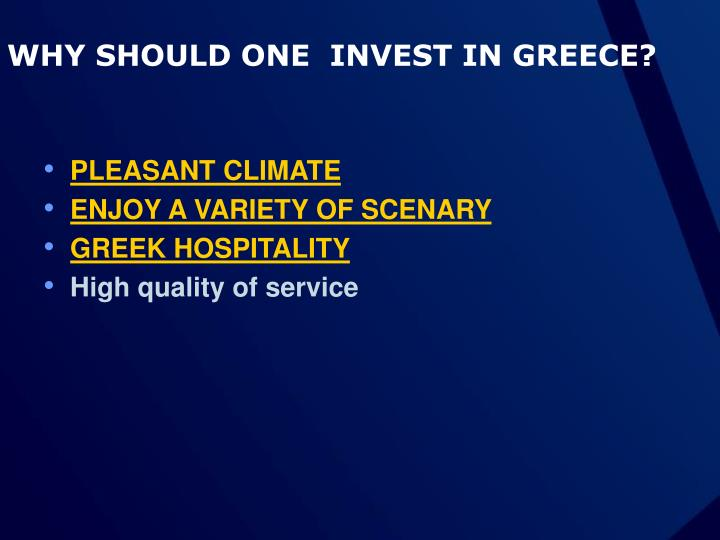 Why should one invest in greece