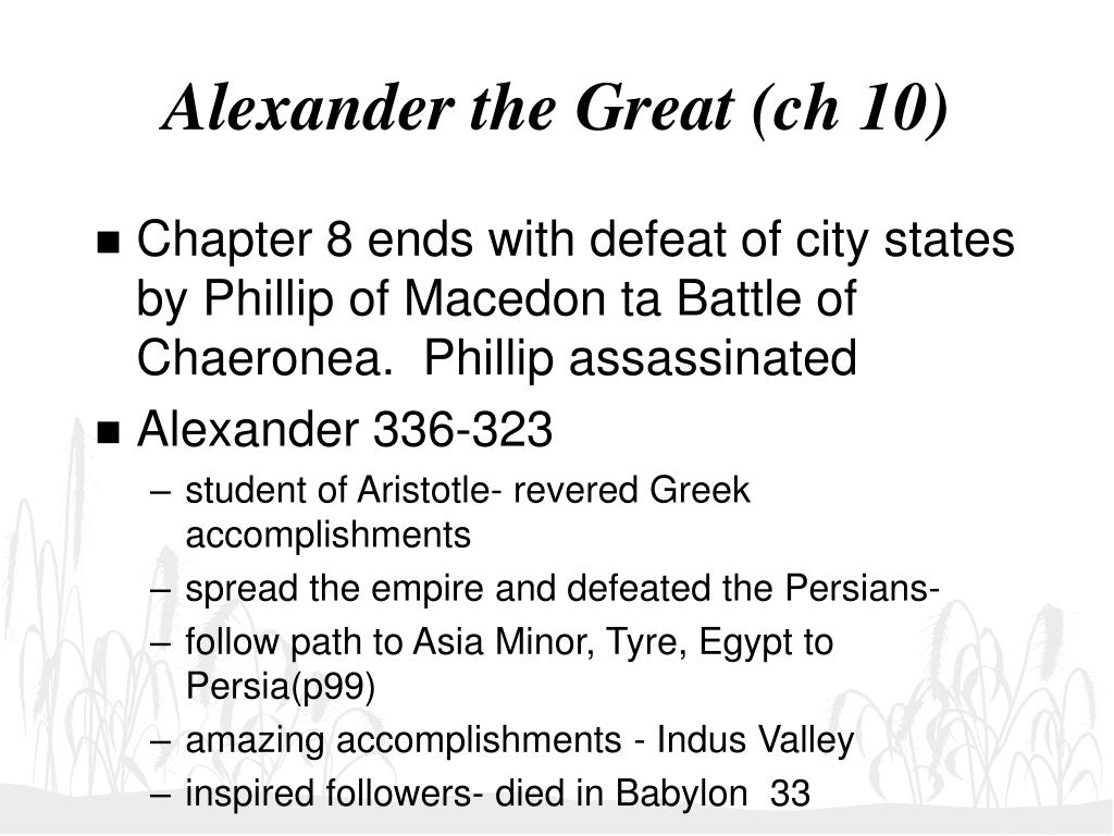 Alexander the Great (ch 10)