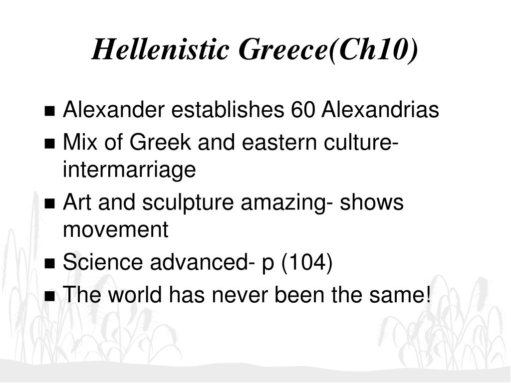 Hellenistic Greece(Ch10)