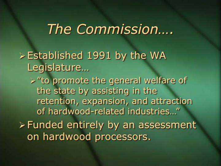 The Commission….