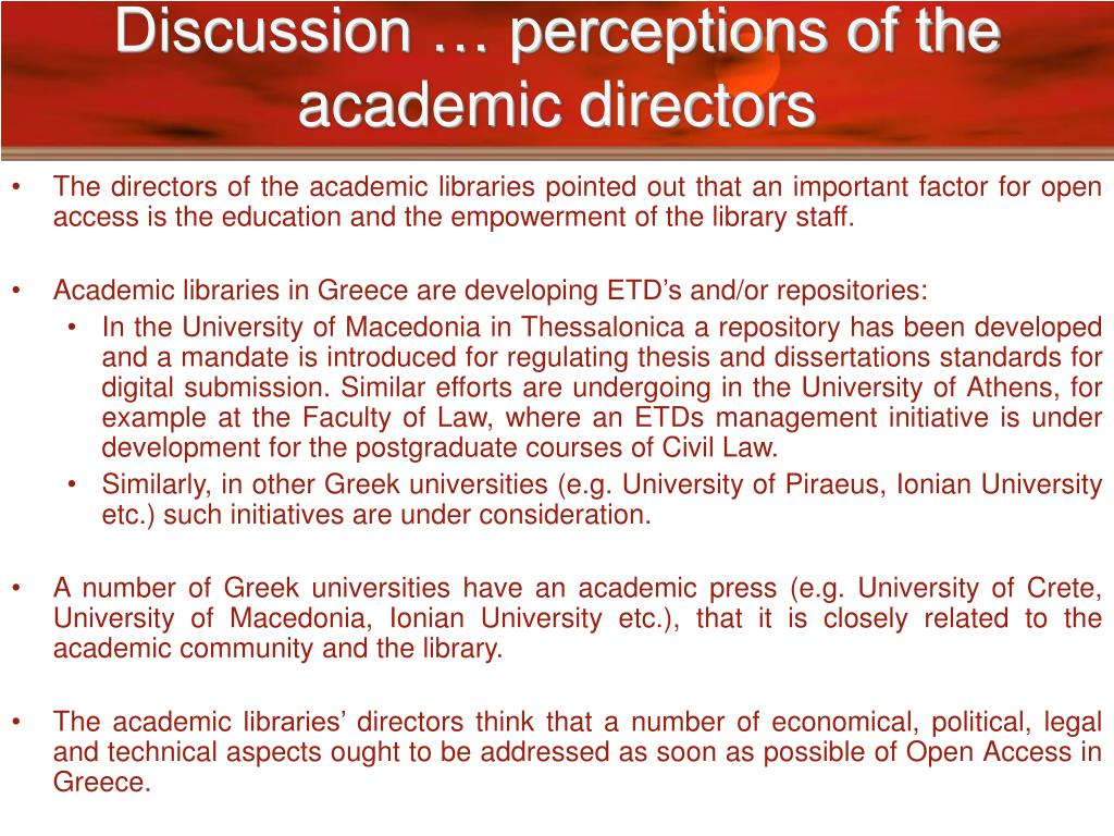 Discussion … perceptions of the academic directors