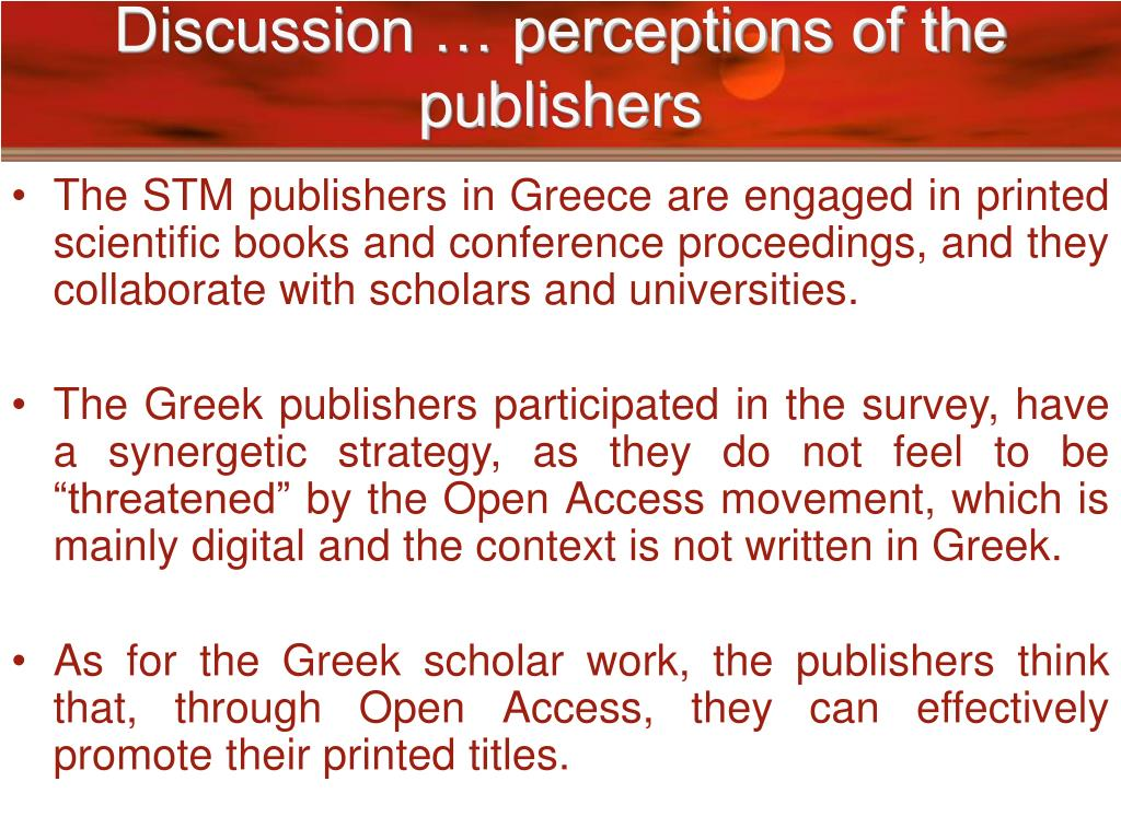 Discussion … perceptions of the publishers