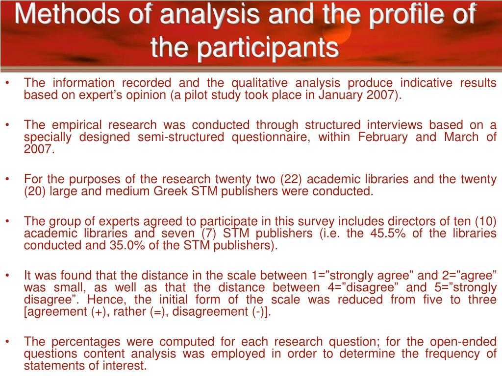 Methods of analysis and the profile of the participants