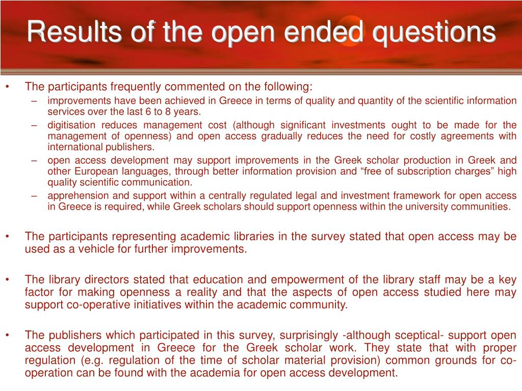 Results of the open ended questions