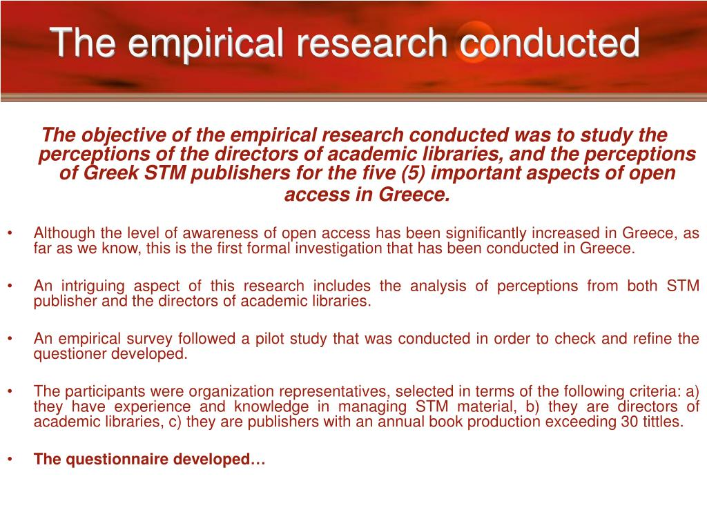 The empirical research conducted