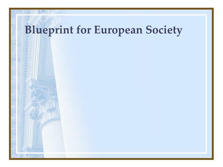 Blueprint for european society l.jpg
