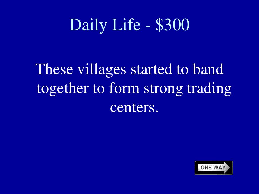 Daily Life - $300
