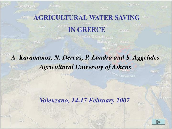 Agricultural water saving in greece