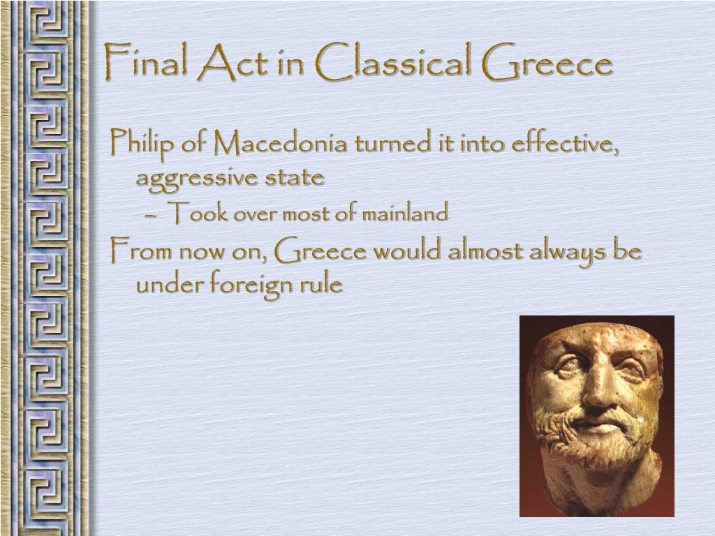 Final Act in Classical Greece