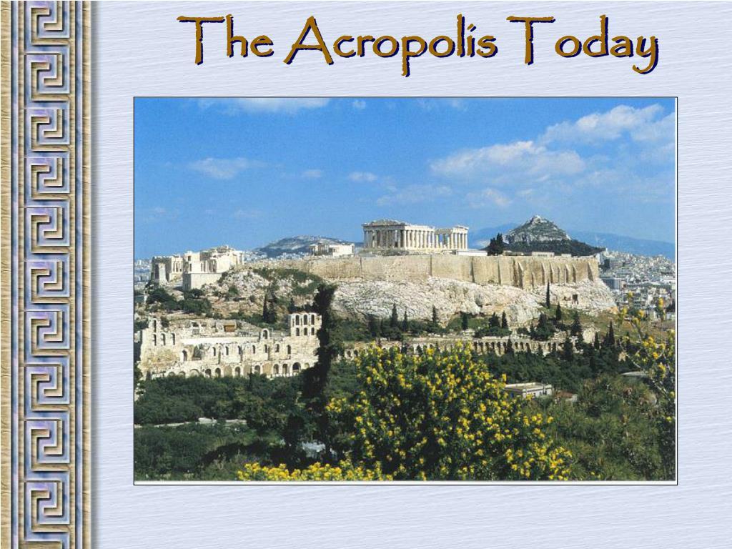 The Acropolis Today