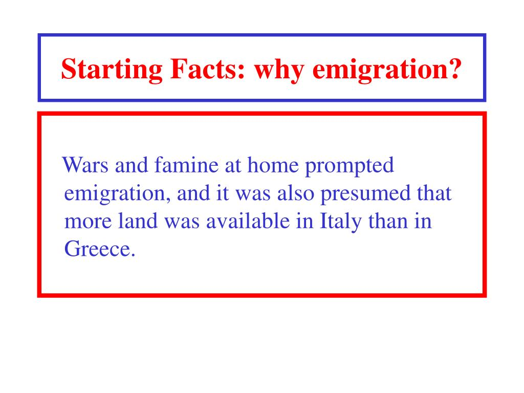Starting Facts: why emigration?