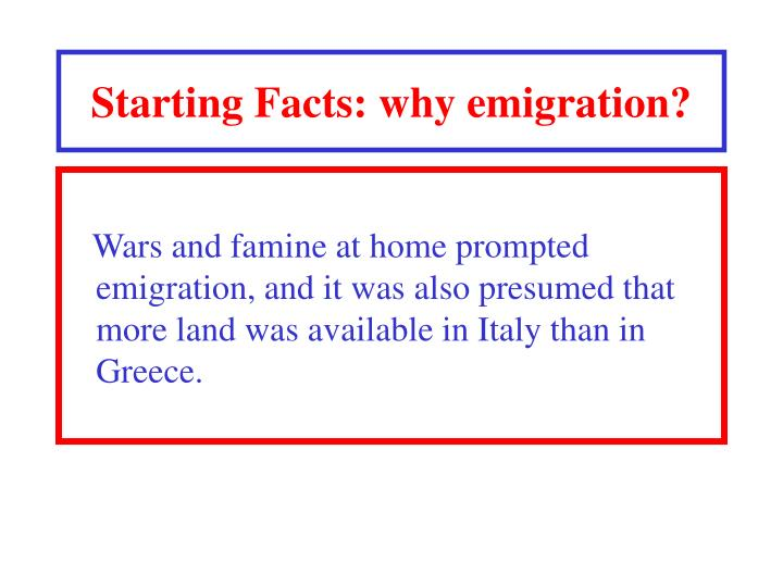 Starting facts why emigration l.jpg